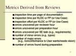 metrics derived from reviews