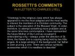 rossetti s comments in a letter to charles lyell
