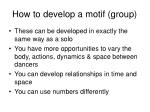 how to develop a motif group