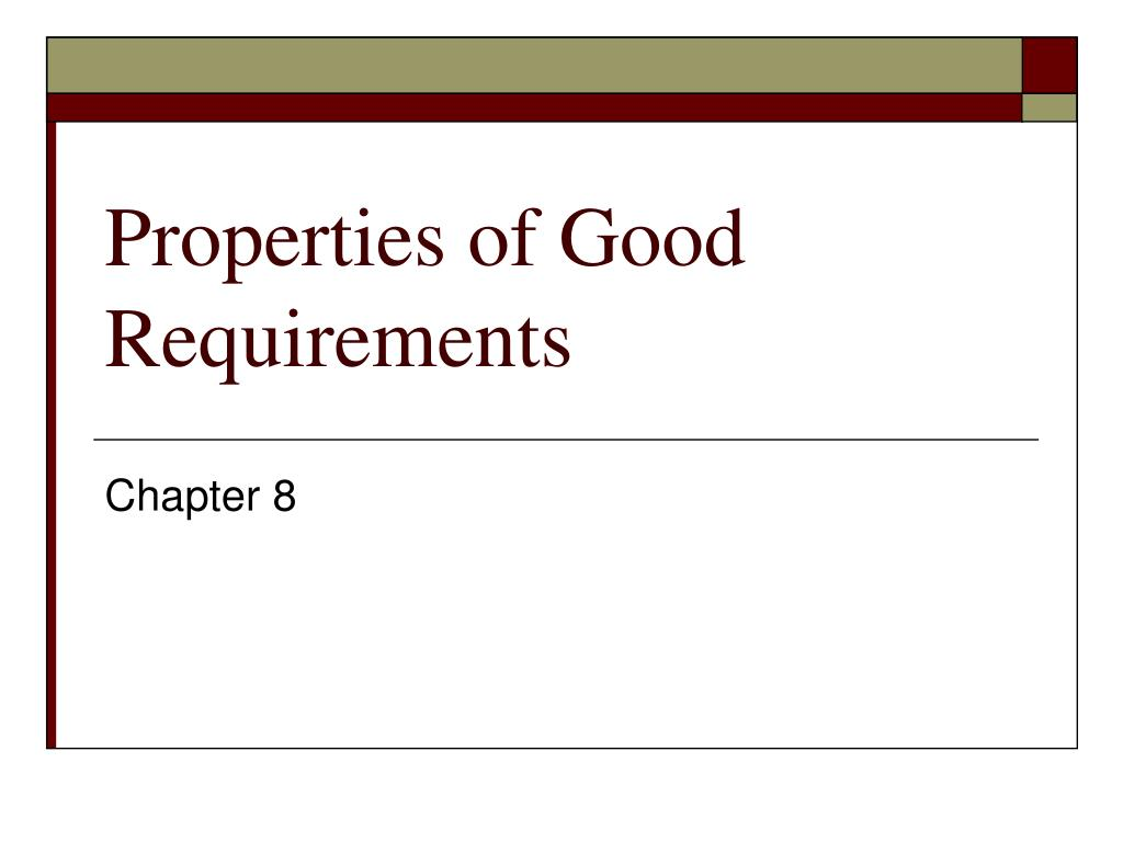 properties of good requirements l.