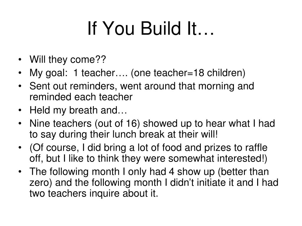 If You Build It…