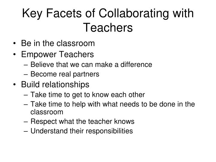 Key facets of collaborating with teachers