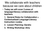 we collaborate with teachers because we care about children