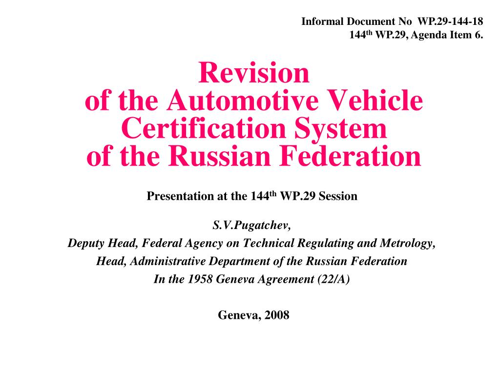revision of the automotive vehicle certification system of the russian federation l.