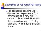 examples of respondent s tasks