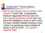 judgment transcription