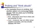 probing and think alouds