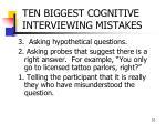 ten biggest cognitive interviewing mistakes51