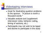 videotaping interviews