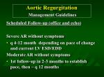 aortic regurgitation management guidelines39