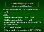aortic regurgitation management guidelines43