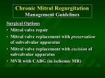 chronic mitral regurgitation management guidelines69