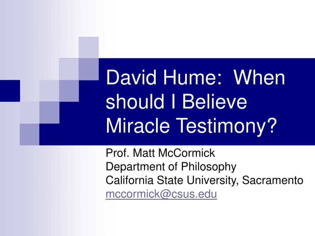 david hume when should i believe miracle testimony l.