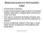 balanced pressure thermostatic traps