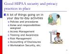 good hipaa security and privacy practices in place