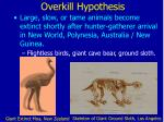 overkill hypothesis