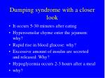 dumping syndrome with a closer look