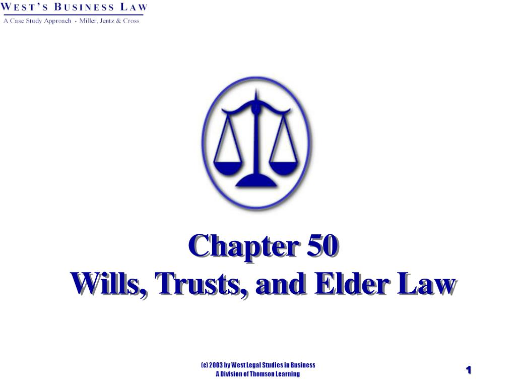 chapter 50 wills trusts and elder law l.
