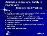 achieving exceptional safety in health care recommended practices con t22
