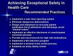 achieving exceptional safety in health care recommended practices