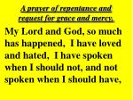 a prayer of repentance and request for grace and mercy