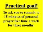 practical goal