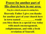 prayer for another part of his church here in our area
