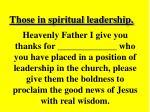 those in spiritual leadership