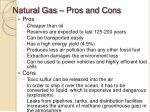 natural gas pros and cons