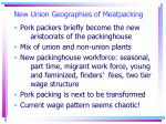 new union geographies of meatpacking