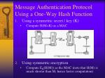 message authentication protocol using a one way hash function