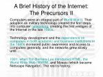 a brief history of the internet the precursors ii