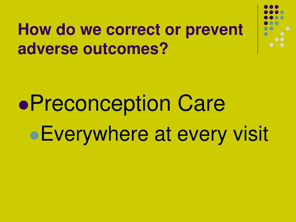 How do we correct or prevent  adverse outcomes?