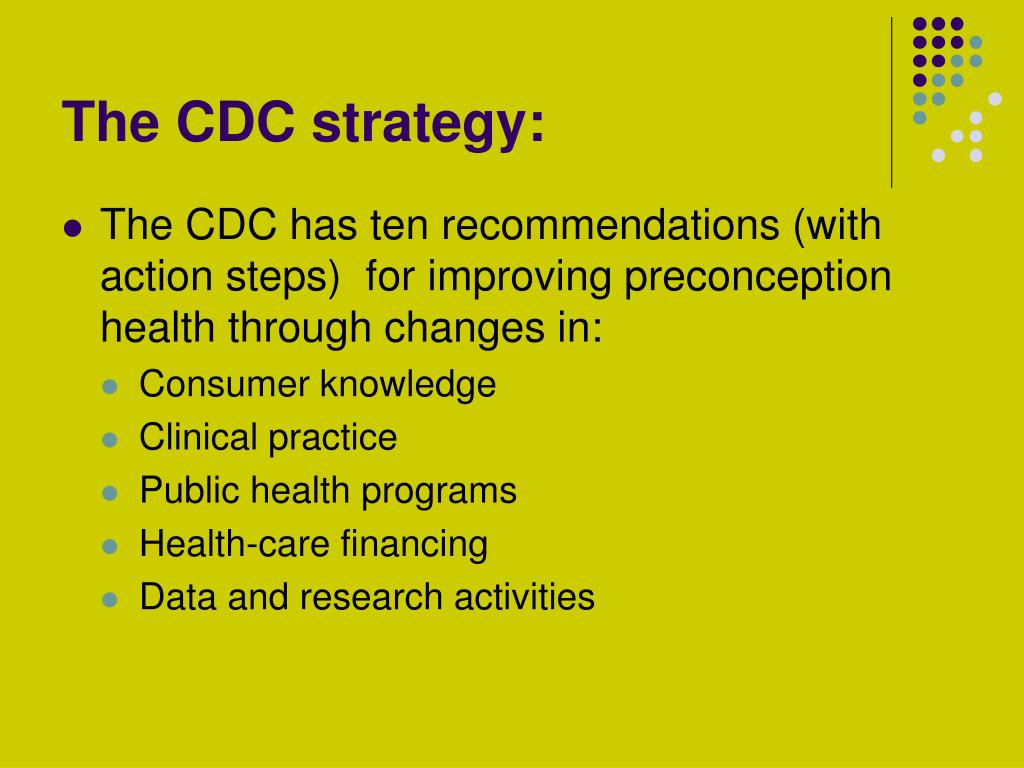 The CDC strategy:
