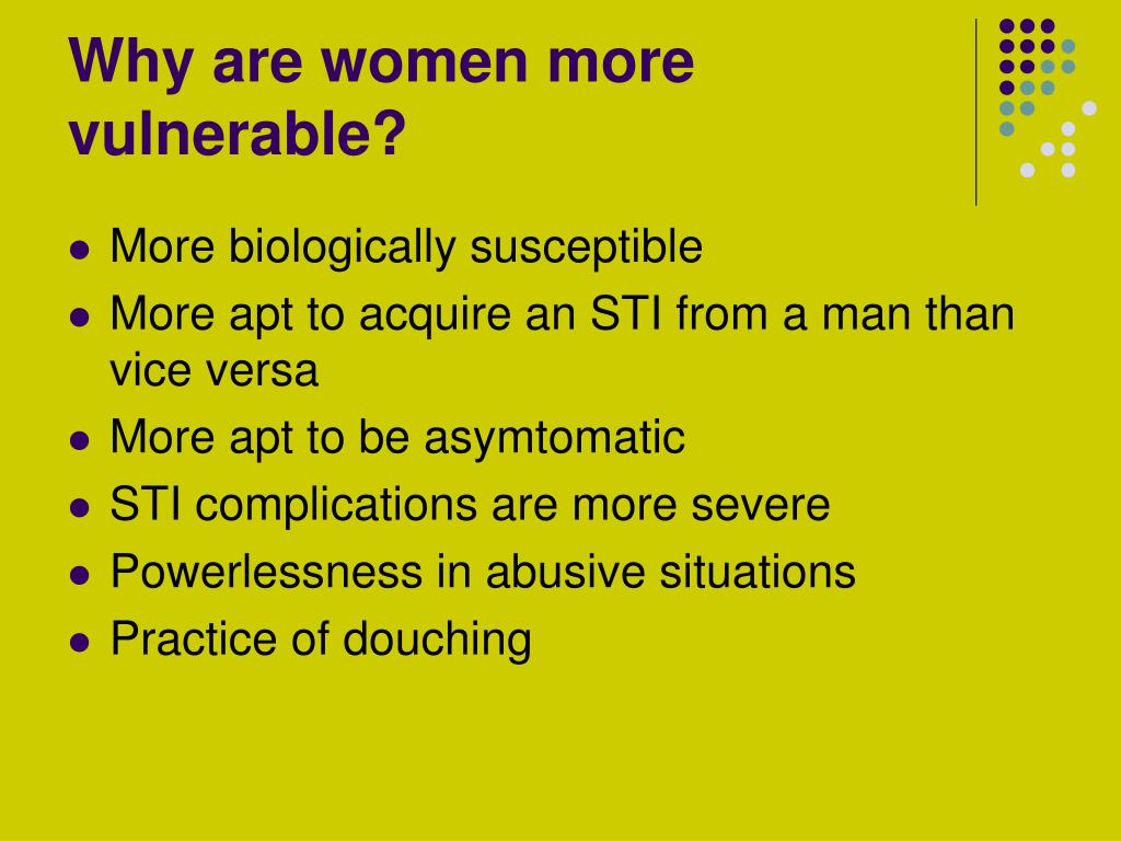 Why are women more vulnerable?