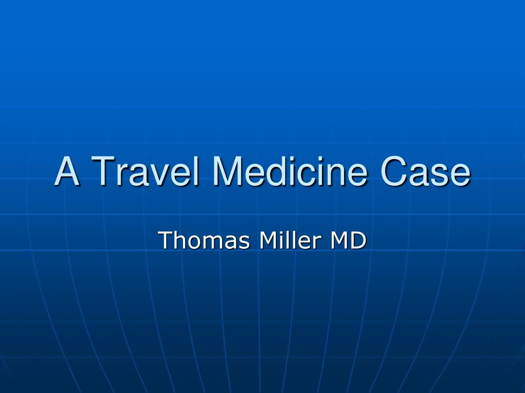 a travel medicine case l.