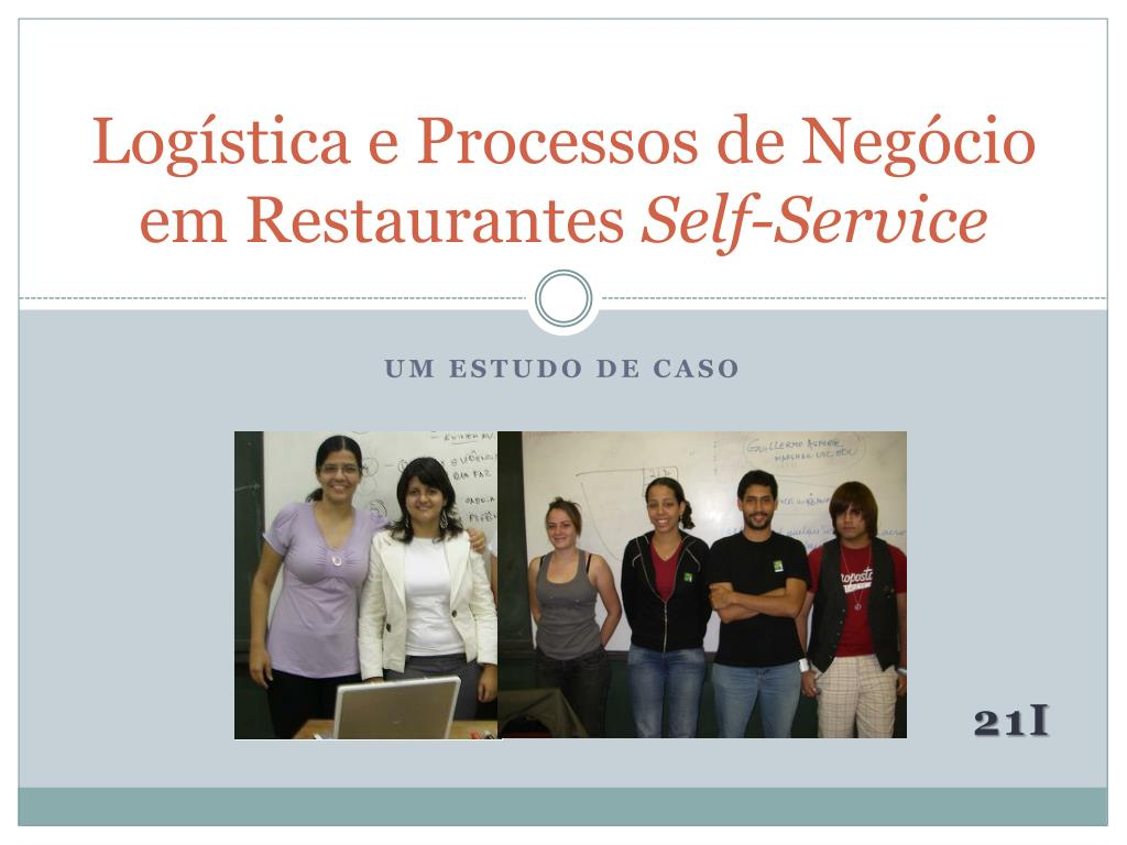 log stica e processos de neg cio em restaurantes self service l.