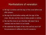 manifestations of veneration