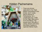 hidden pachamama