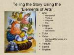 telling the story using the elements of arts