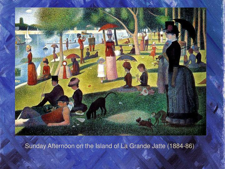 Sunday Afternoon on the Island of La Grande Jatte (1884-86)