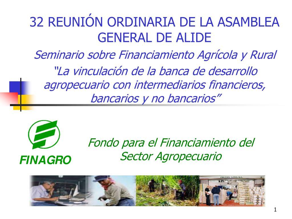 fondo para el financiamiento del sector agropecuario l.