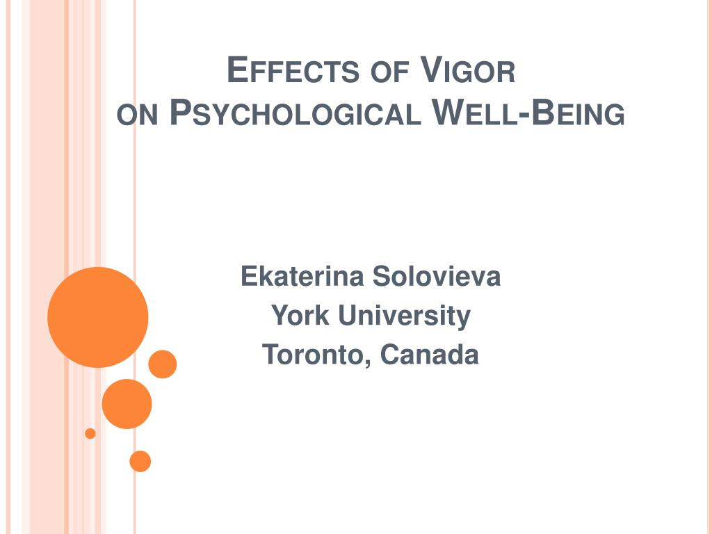 effects of vigor on psychological well being l.