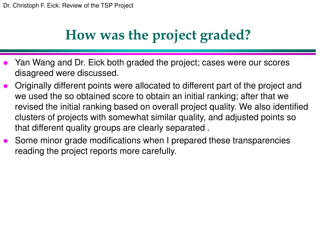 how was the project graded l.