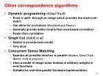 other correspondence algorithms