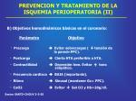 prevencion y tratamiento de la isquemia perioperatoria ii