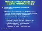 prevencion y tratamiento de la isquemia perioperatoria v