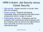 hrm in action job security versus career security