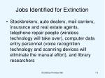 jobs identified for extinction