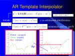 ar template interpolator